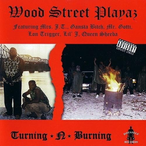 Wood Street Playaz - Turning-N-Burning cover