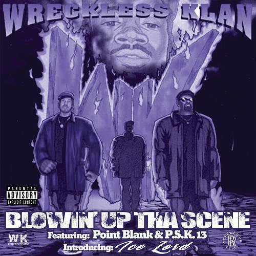 Wreckless Klan - Blowin` Up Tha Scene (screwed & chopped) cover