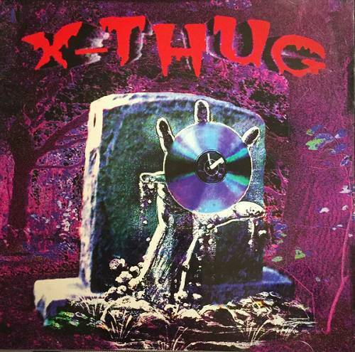 X-Thug - Xcape Tha` H... UndaGround cover