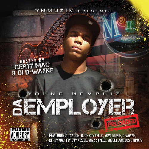 Young Memphiz - Da Employer Reloaded cover