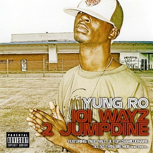 Yung Ro - 101 Wayz 2 Jumpdine cover
