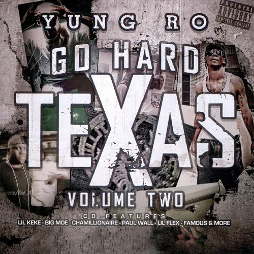 Yung Ro - Go Hard Texas, Volume Two cover