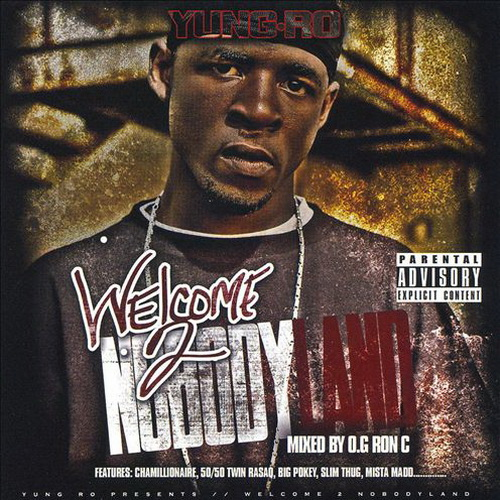 Yung Ro - Welcome 2 Nobody Land cover