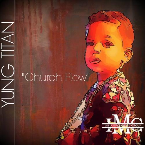 Yung Titan - Church Flow cover