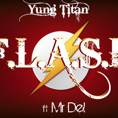 Yung Titan - F.L.A.S.H. cover