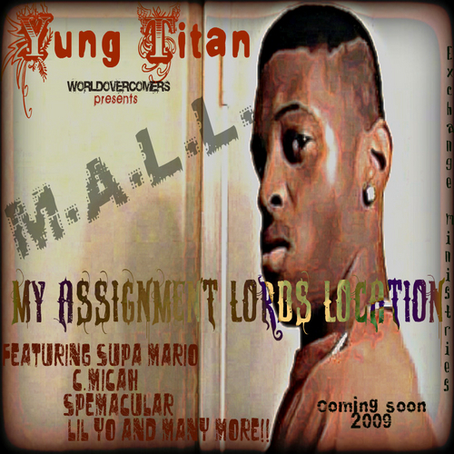 Yung Titan - My Assignment Lord`s Location cover