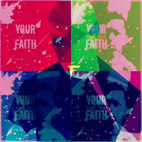 Yung Titan - Your Faith cover